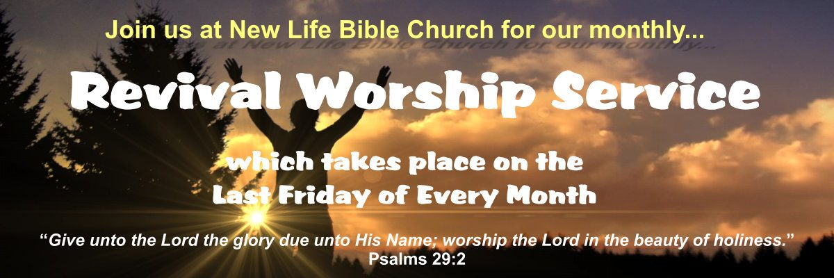 Monthly Revival Worship Services