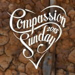 Compassion Sunday 2015