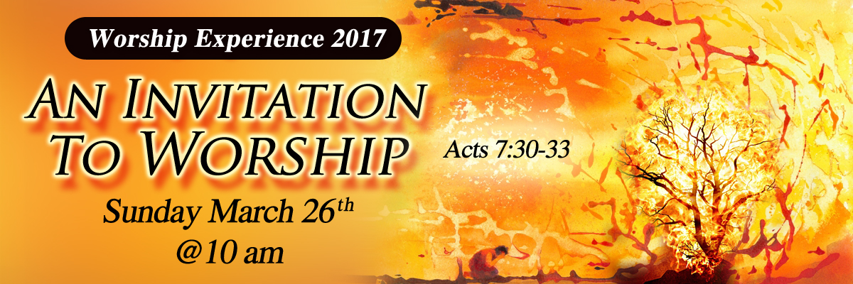 "Worship Experience 2017 – ""An Invitation To Worship"""